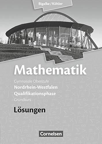 9783060419166: Mathematik Qualifikationsphase Grundkurs. Lösungen zum Schülerbuch. Sekundarstufe II Nordrhein-Westfalen