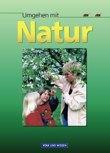 9783060503117: Umgehen mit Natur. Lehrbuch für die Arbeit im Schulgarten. (RSR). (Lernmaterialien)