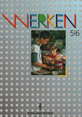 9783060505029: Werken 5/6. Lehrbuch für den Werk- und Technikunterricht