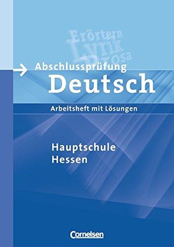 9783060600106: Abschlussprüfung Deutsch - Arbeitsheft mit Lösungen / Hauptschule Hessen