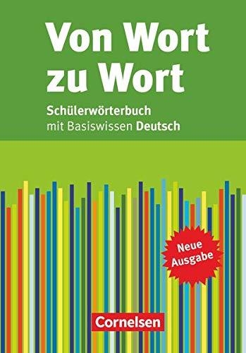 9783060600298: Von Wort zu Wort. Schülerwörterbuch: mit Basiswissen Deutsch