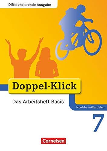 9783060601097: Doppel-Klick 7. Schuljahr. Das Arbeitsheft Basis. Nordrhein-Westfalen