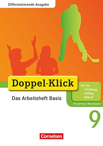 9783060601127: Doppel-Klick . Schuljahr. Das Arbeitsheft Basis. Differenzierende Ausgabe Nordrhein-Westfalen