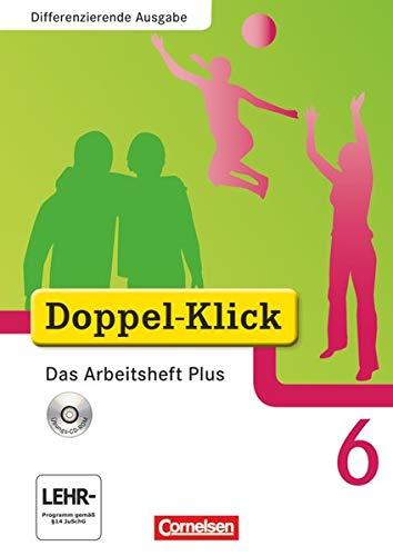 9783060601462: Doppel-Klick - Differenzierende Ausgabe. 6. Schuljahr. Das Arbeitsheft Plus mit CD-ROM: Arbeitsheft mit CD-ROM