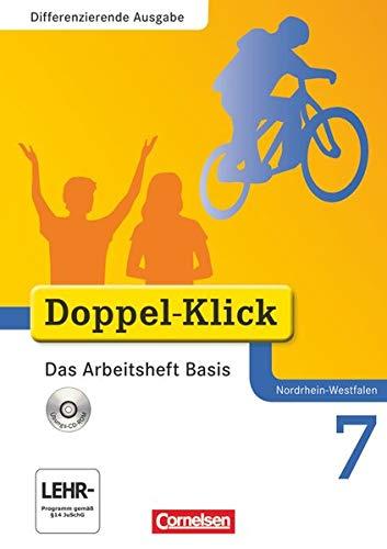 9783060601615: Doppel-Klick 7. Schuljahr. Das Arbeitsheft Basis. Differenzierte Ausgabe Nordrhein-Westfalen: Arbeitsheft mit CD-ROM
