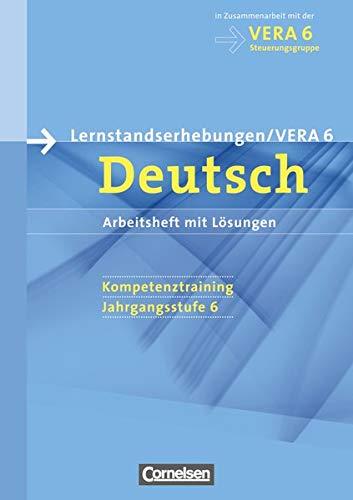 Vorbereitungsmaterialien für VERA Deutsch 6. Schuljahr. Arbeitsheft: Cornelsen Verlag GmbH