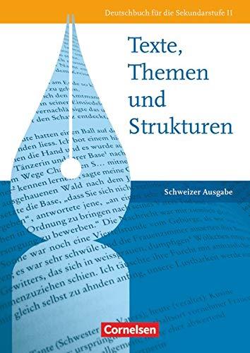 9783060601967: Texte, Themen und Strukturen Schülerbuch Schweiz