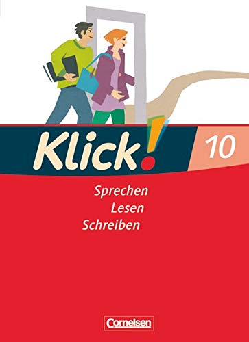 9783060604456: Klick! Deutsch 10. Schuljahr. Schülerbuch. Westliche Bundesländer: Sprechen, Lesen, Schreiben