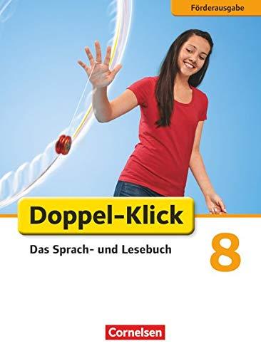 9783060607204: Doppel-Klick - Förderausgabe. Inklusion: für erhöhten Förderbedarf 8. Schuljahr. Schülerbuch
