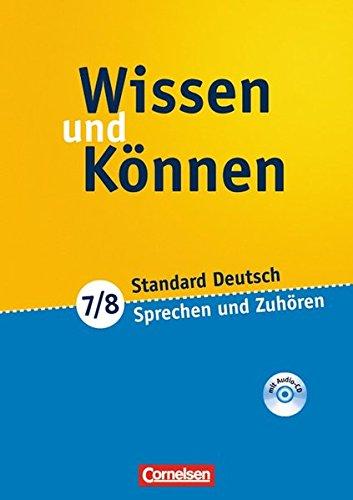 9783060607822: Wissen und Können 7./8. Schuljahr. Sprechen und Zuhören. Arbeitsheft: Arbeitsheft mit beigelegtem Lösungsheft und CD