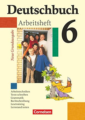 9783060608034: Deutschbuch - Neue Grundausgabe. 6. Schuljahr - Arbeitsheft mit Lösungen