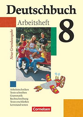 9783060608058: Deutschbuch 8. Schuljahr. Arbeitsheft mit Lösungen. Neue Grundausgabe: Sprach- und Lesebuch