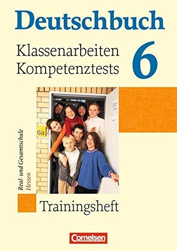 9783060608447: Deutschbuch 6. Schuljahr Trainingsheft. Klassenarbeiten, Kompetenztests Hessen
