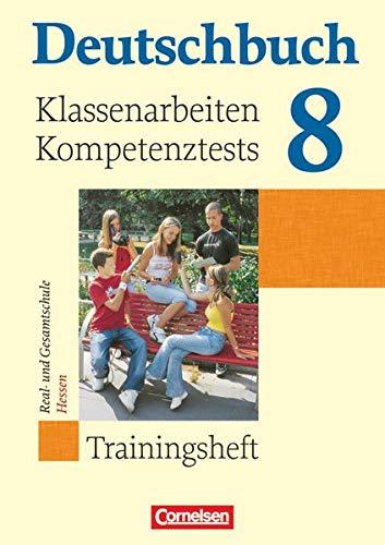 9783060608461: Deutschbuch 8. Schuljahr. Klassenarbeiten, Kompetenztests. Trainingsheft mit Lösungen. Hessen: Real- und Gesamtschule