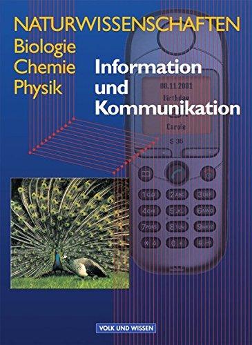 9783060609239: Naturwissenschaften. Biologie, Chemie, Physik: Information und Komunikation