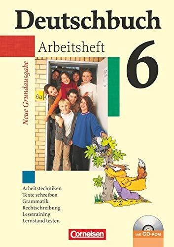 9783060609598: Deutschbuch 6. Schuljahr. Arbeitsheft mit Lösungen und CD-ROM. Neue Grundausgabe