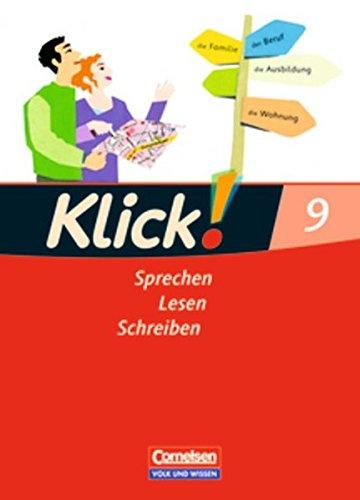 9783060609956: Klick! Deutsch 9. Schuljahr. Sprechen, Lesen, Schreiben. Schülerbuch. Östliche Bundesländer und Berlin