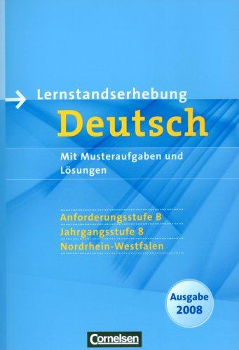 9783060610013: Lernstandserhebungen Deutsch 8. Schuljahr: Anforderungsstufe B. Nordrhein-Westfalen 2008. Arbeitsheft mit Lösungen (Lernmaterialien)