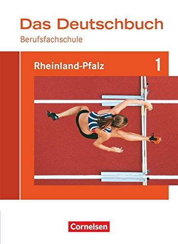9783060612024: Das Deutschbuch für Berufsfachschulen 1. Schülerbuch Rheinland-Pfalz