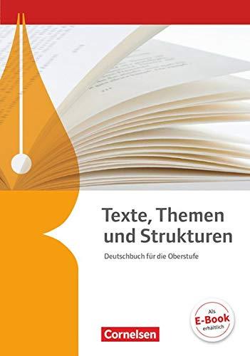 9783060613533: Texte, Themen und Strukturen. Schülerbuch