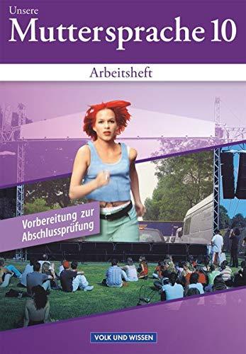9783060616473: Unsere Muttersprache 10. Neubearbeitung. Arbeitsheft. Östliche Bundesländer und Berlin