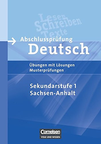 9783060616596: Abschlussprüfung Deutsch 10. Schuljahr. Arbeitsheft mit Lösungen. Sekundarstufe I - Sachsen-Anhalt