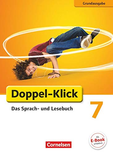 9783060616671: Doppel-Klick Grundausgabe 7. Schuljahr. Schülerbuch