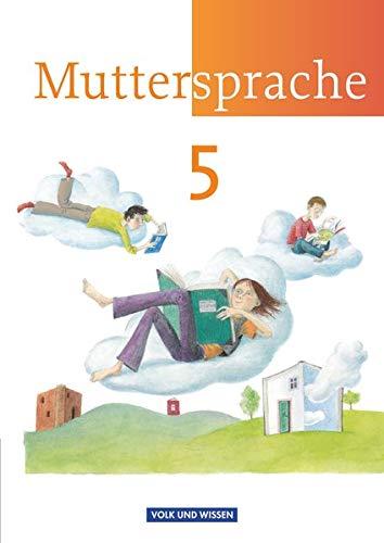 9783060617234: Muttersprache 5. Schülerbuch - Neue Ausgabe - Östliche Bundesländer und Berlin: 5. Schuljahr