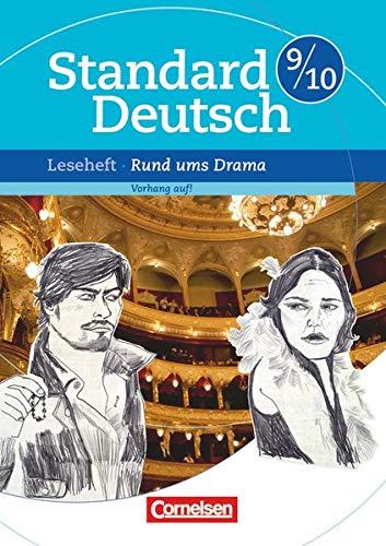 9783060618507: Standard Deutsch 9./10. Schuljahr Rund ums Drama: Vorhang auf!. Leseheft mit Lösungen