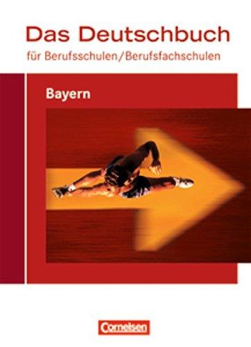 9783060618767: Das Deutschbuch für Berufsschulen. Schülerbuch Bayern
