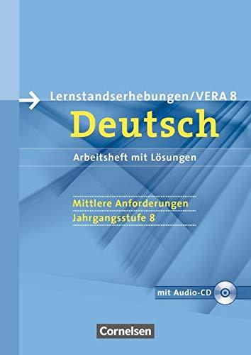 9783060618835: Vorbereitungsmaterialien für VERA - Deutsch. 8. Schuljahr. Mittlere Anforderungen B. Arbeitsheft mit Lösungen und Hör-CD