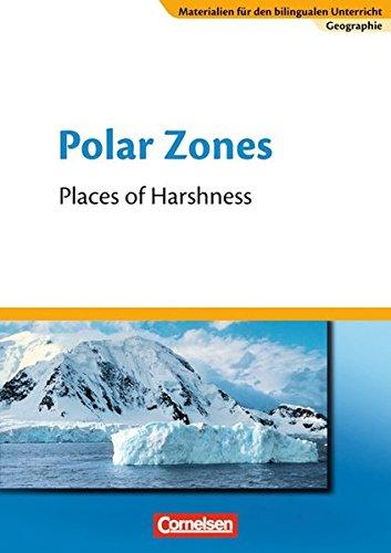 9783060618842: Materialien für den bilingualen Unterricht - CLIL-Modules: Geographie 7. Schuljahr - Polar Zones: Textheft