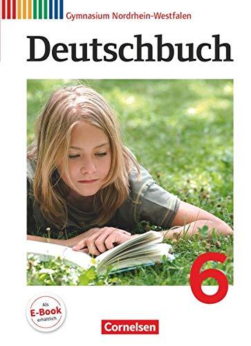 9783060620241: Deutschbuch 6. Schuljahr. Schülerbuch. Gymnasium Nordrhein-Westfalen