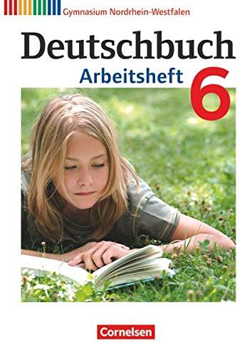 9783060620302: Deutschbuch 6. Schuljahr. Arbeitsheft mit Lösungen Gymnasium Nordrhein-Westfalen