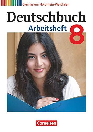 9783060620326: Deutschbuch Gymnasium 8. Schuljahr. Arbeitsheft mit Lösungen. Nordrhein-Westfalen