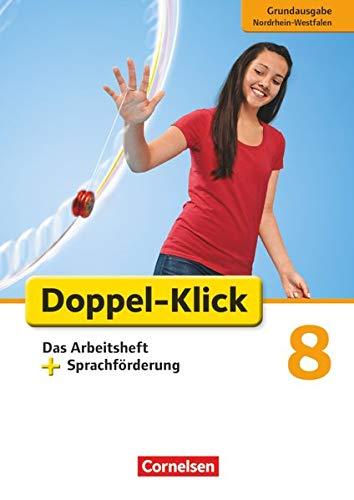 9783060623488: Doppel-Klick 8. Schuljahr. Das Arbeitsheft plus Sprachförderung. Grundausgabe Nordrhein-Westfalen
