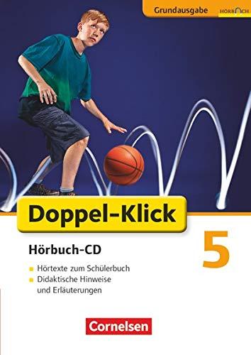 Doppel-Klick 5. Schuljahr - Hörbuch-CD zu allen Grundausgaben: Hörtexte zum Schü...