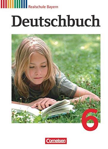 9783060624201: Deutschbuch 6. Jahrgangsstufe. Sch�lerbuch Realschule Bayern