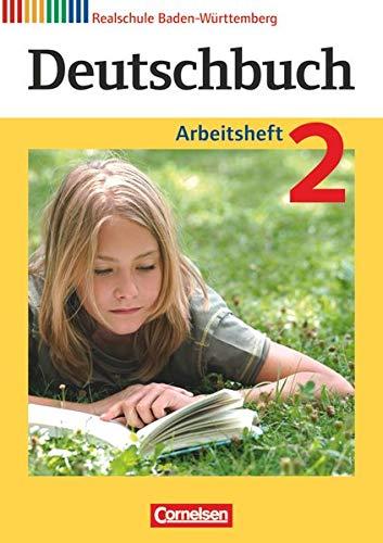9783060624560: Deutschbuch 02: 6. Schuljahr. Arbeitsheft mit Lösungen. Realschule Baden-Württemberg