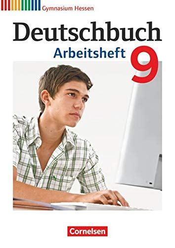 9783060624768: Deutschbuch 9. Schuljahr. Arbeitsheft mit Lösungen. Gymnasium Hessen G8/G9
