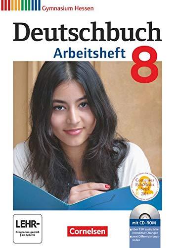 9783060624805: Deutschbuch Gymnasium 8. Schuljahr. Arbeitsheft mit Lösungen und Übungs-CD-ROM. Hessen G8/G9