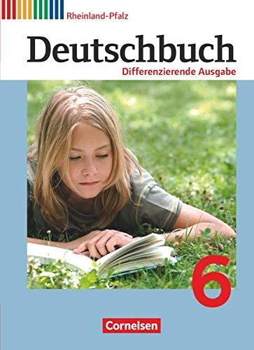 9783060626328: Deutschbuch 6. Schuljahr - Schülerbuch. Differenzierende Ausgabe Rheinland-Pfalz