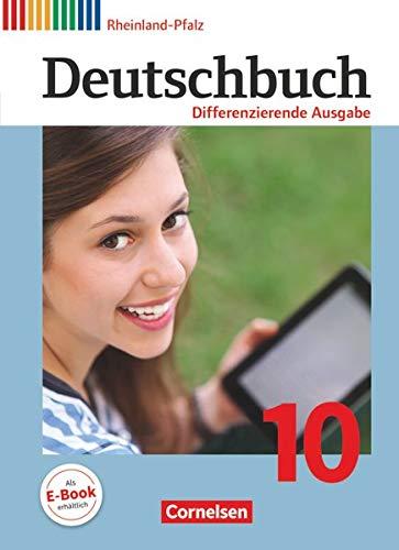 Deutschbuch 10. Schuljahr - Differenzierende Ausgabe Rheinland-Pfalz: Julie Chatzistamatiou, Friedrich