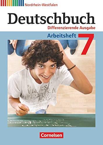 9783060627134: Deutschbuch 7. Schuljahr. Arbeitsheft mit Lösungen. Differenzierende Ausgabe Nordrhein-Westfalen