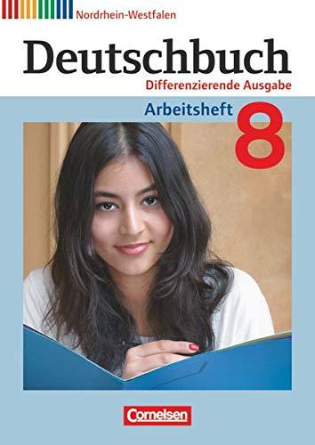 9783060627141: Deutschbuch 8. Schuljahr. Arbeitsheft mit Lösungen. Differenzierende Ausgabe Nordrhein-Westfalen