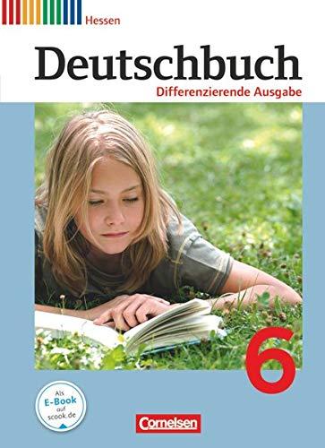 9783060627684: Deutschbuch 6. Schuljahr. Sch�lerbuch Hessen, Differenzierende Ausgabe