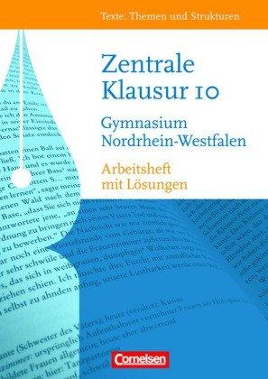 Texte, Themen und Strukturen 10. Schuljahr. Arbeitsheft Zentrale Klausur Nordrhein-Westfalen - Weber, Bianca; Jahn, Achim
