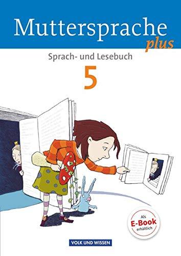 9783060629855: Muttersprache plus 5. Schuljahr. Schülerbuch: Allgemeine Ausgabe für Berlin, Brandenburg, Mecklenburg-Vorpommern, Sachsen-Anhalt, Thüringen