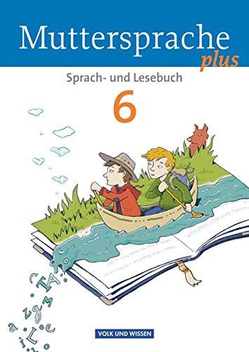 9783060629862: Muttersprache plus 6. Schuljahr. Schülerbuch. Allgemeine Ausgabe für Berlin, Brandenburg, Mecklenburg-Vorpommern, Sachsen-Anhalt, Thüringen
