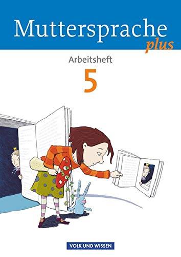 9783060629916: Muttersprache plus 5. Schuljahr. Arbeitsheft: Allgemeine Ausgabe für Berlin, Brandenburg, Mecklenburg-Vorpommern, Sachsen-Anhalt, Thüringen